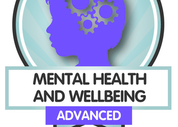 Advanced Level Mental Health & Wellbeing Badge Awarded